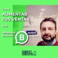Como aumentar tus ventas con Whatsapp – Emanuel Trpin