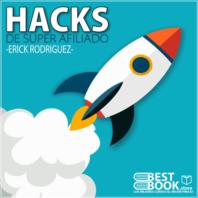 Descargar curso hacks de super afiliado erick rodriguez