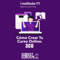 3CO Como Crear tu Curso Online – Carlos Muños & i11