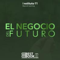 El negocio del futuro – i11