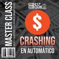 Crashing Ventas en Automatico – MasterClasses