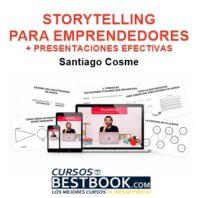 Storytelling Para Emprendedores + Presentaciones Efectivas – Santiago Cosme