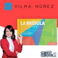 La Brujula de los Negocios Digitales – Vilma Nuñez