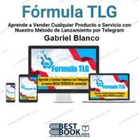 Formula TLG – Gabriel Blanco