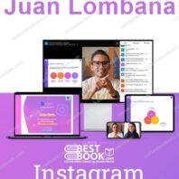 Curso Crecimiento en Instagram- Juan Lombana